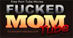 FuckedMomTube